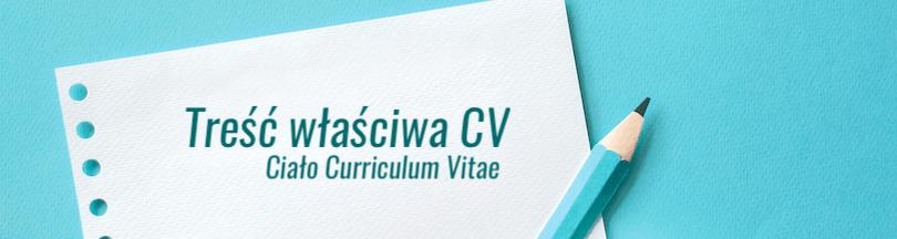 Ciało CV - Treść właściwa